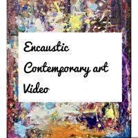 Encaustic Contemporary Art video